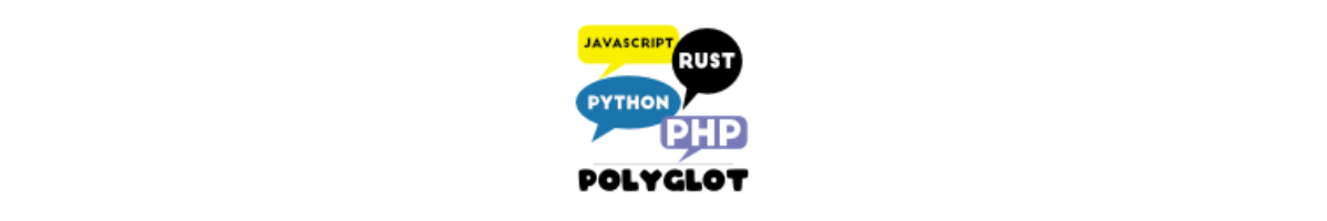 Polyglot badge with colorful speech bubbles saying Javascript, Rust, Python, PHP