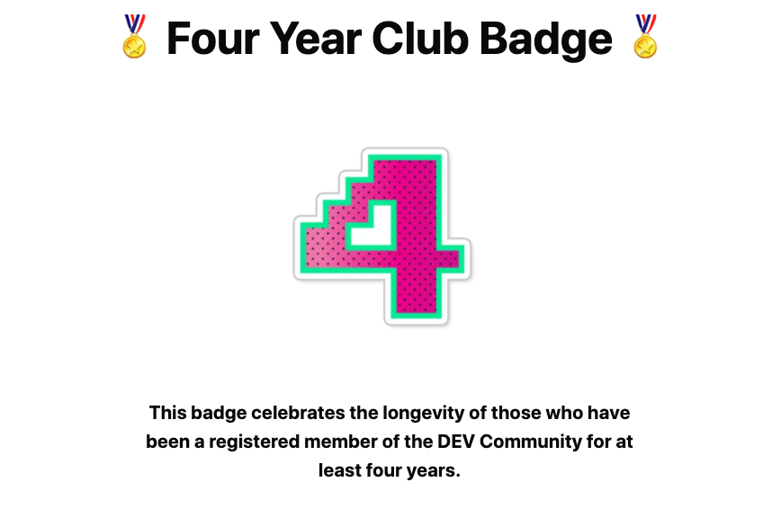 Notification for being awarded Four Year Club Badge at DEV Community