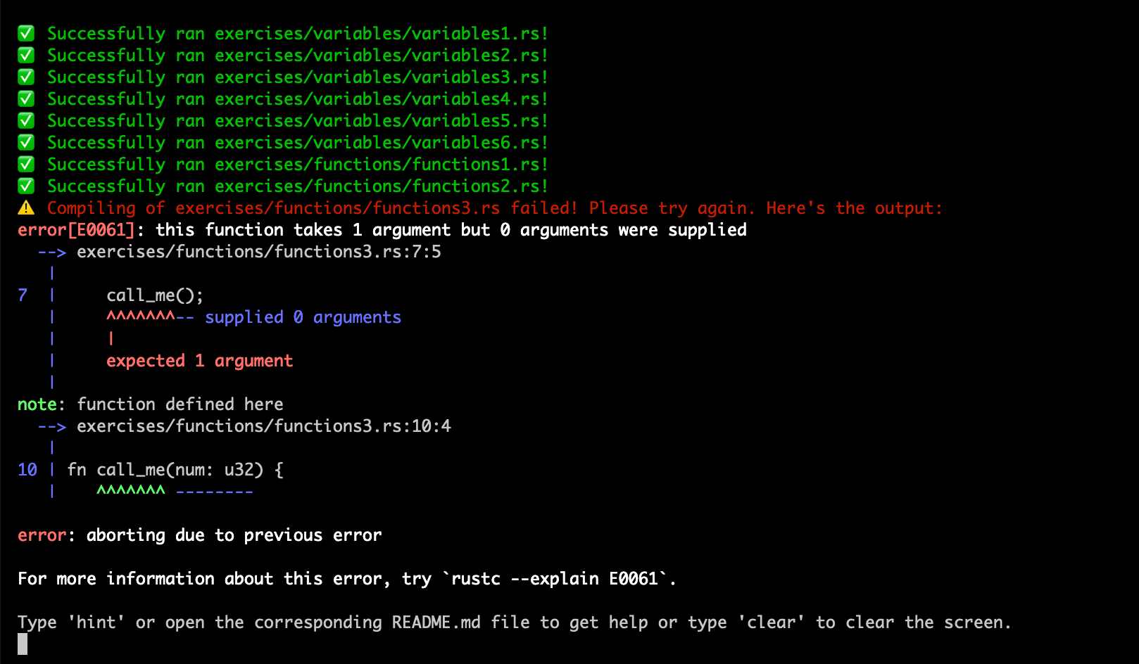 A screenshot of the rustlings app output with few successfull exercise prompts and a compiler error